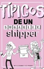 Típicos De Un Sugarlex Shipper. by WillKawaiiCipher