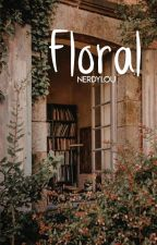 Floral || larry stylinson [SLOW EDITING] by nerdylou