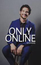 ONLY ONLINE ≫ SCOTT MCCALL [1] by damonisdaddy