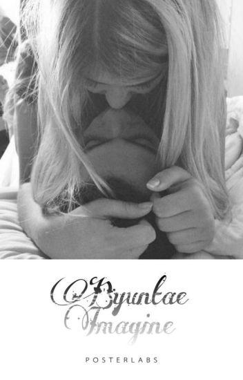 Byuntae Imagine → ( CLOSED ) ←
