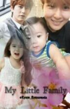 My Little Family (TwoShoot) by Ryeon_Ryeosomnia