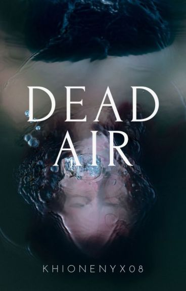 Dead Air [COMPLETED]