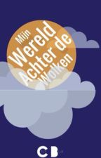 Mijn wereld achter de wolken by Prozaly