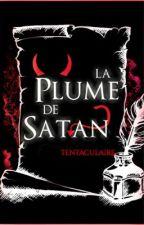 La Plume de Satan [Textes] by Coeur-de-Neige