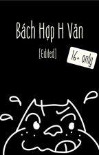 Bách Hợp H Văn [Edited] by LTheG99
