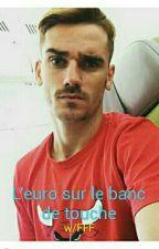 L'euro Sur Le Banc De Touche ~ Champions Du Monde by SofiaRonaldo