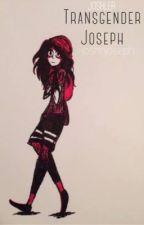Transgender Joseph • joshler by joshnjoseph