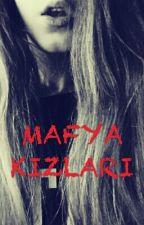 MAFYA KIZLARI by uzzaayx