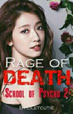 Rage of Death (On going)  by liletcutie