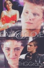 Cato and Clove - Our story by MissFangirl04