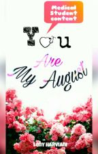 You Are My August by LenyHarviani_