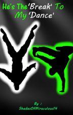 He's The 'Break' To My 'Dance' (Dancer!Adrien/Chat Noir X Breakdancer!Reader) by xXCheetyuXx