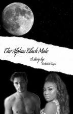 The Alpha's Black Mate (BWWM story) by -YerAWitchShayne