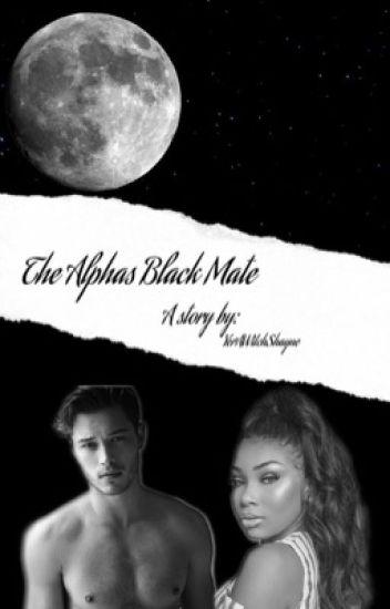 The Alpha's Black Mate (BWWM story)