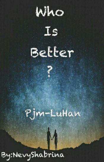 Who Is Better ?   HIATUS