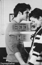Feel Me. by ZeynepDefne