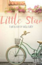 Little Star [Fanfiction 1] by Wellashey