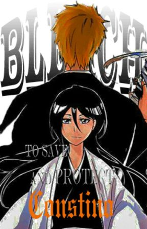 BLEACH: To Save & Protect - Chapter Four: No Miracles Left