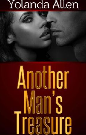 Another Man's Treasure (SAMPLE ONLY) by YolandaAllen
