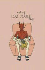 Люби себя [сама] by richiesof