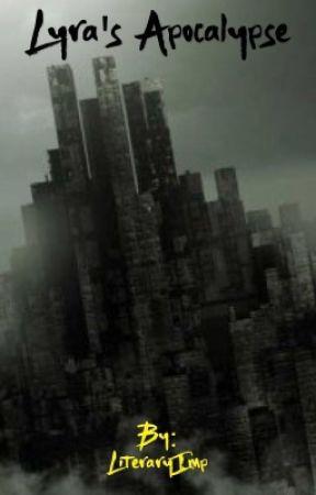 Lyra's Apocalypse  by LiteraryImp