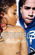 Kidnapped 3 by BabyMsft10