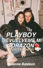 ¡Playboy devuélveme mi corazón! by kcryxbaby