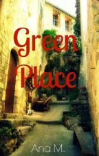 Green Place by Ana_hg