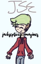 Jacksepticeye Imagines/One-Shots by Silver_Galaxy890