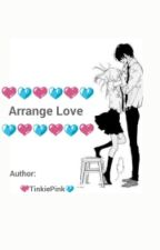 """Arrange Love"" by TinkiePink"