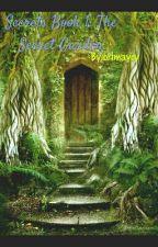 Secrets Book 1: The Secret Garden by brimaycy