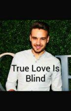 True Love Is Blind by Adi0806
