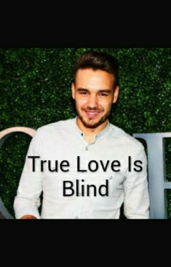 True Love Is Blind