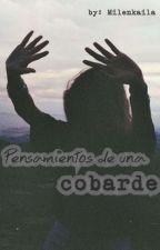 Pensamientos de una cobarde (Skrillex) by Milenkaila