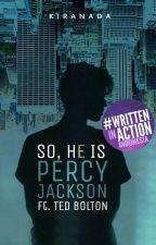 So, He is Percy Jackson by kiranada