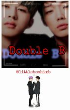 DOUBLE B by littlehoshixb