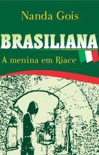 Brasiliana a menina em Riace by NandaGoisPoetisa