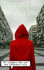 Caperucita roja ( #FNAFHS Bon x Bonnie) by -ImLucyTheWiii-