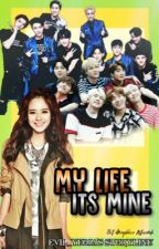 My Life Its Mine by Evil_Yeoja