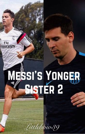 Messi's Younger Sister 2