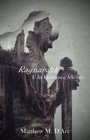 Ragnarokk I. Az Emberiség alkonya by mate1979