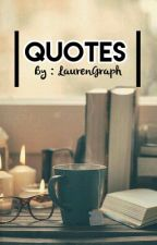 Quotes by Laurengraph_