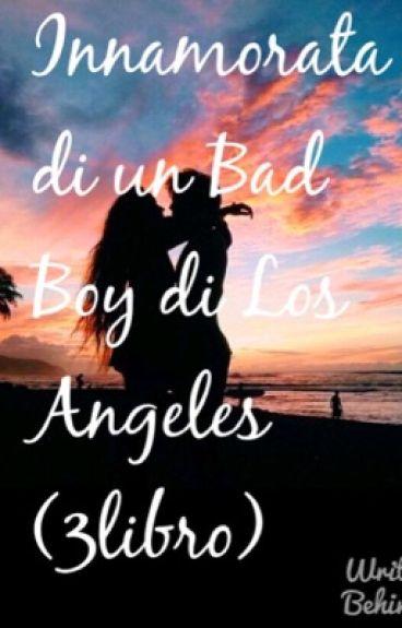 Innamorata di un Bad Boy di Los Angeles
