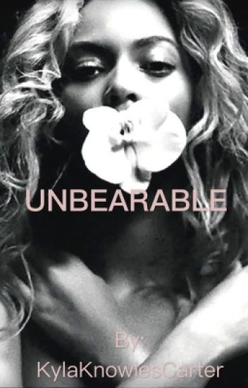Unbearable (Completed)