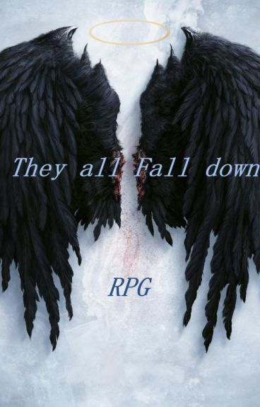They all fall down RPG (Open)