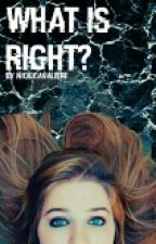What is right? || Fanfiction || Sean Cavaliere  by NickiCavaliere