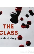 """140 words only challenge. """"The Class"""" by theinsaneandthesane"""
