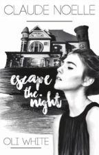 Escape the Night || Oli White by piplupin