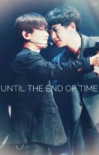 Until the end of time.... by Hoping-Against_Hope