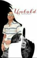 UNTOLD (Kathniel FanFic) || On-hold by filosmolCHIM